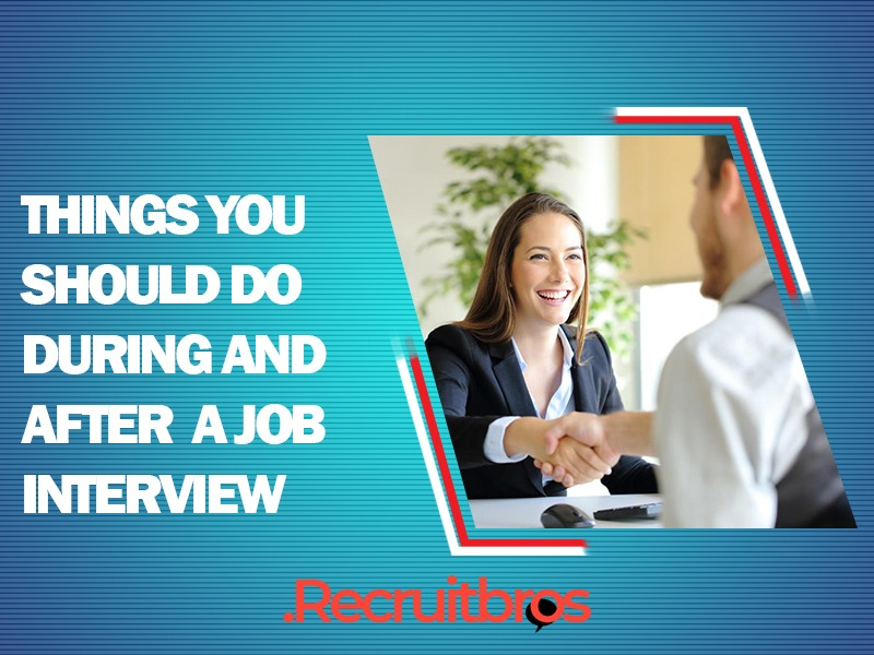 Things You Should Never do During And After a Job Interview