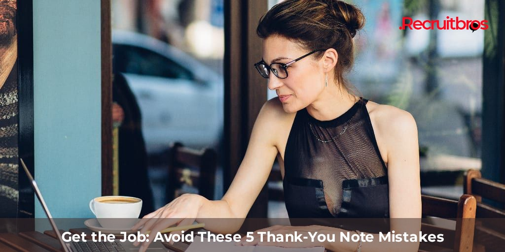 Avoid These Thank You Note Mistakes