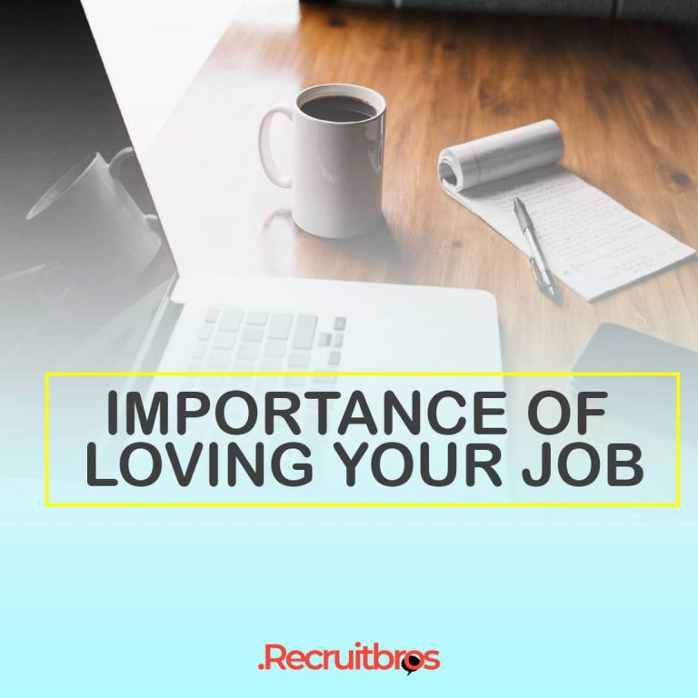 Importance of loving your job