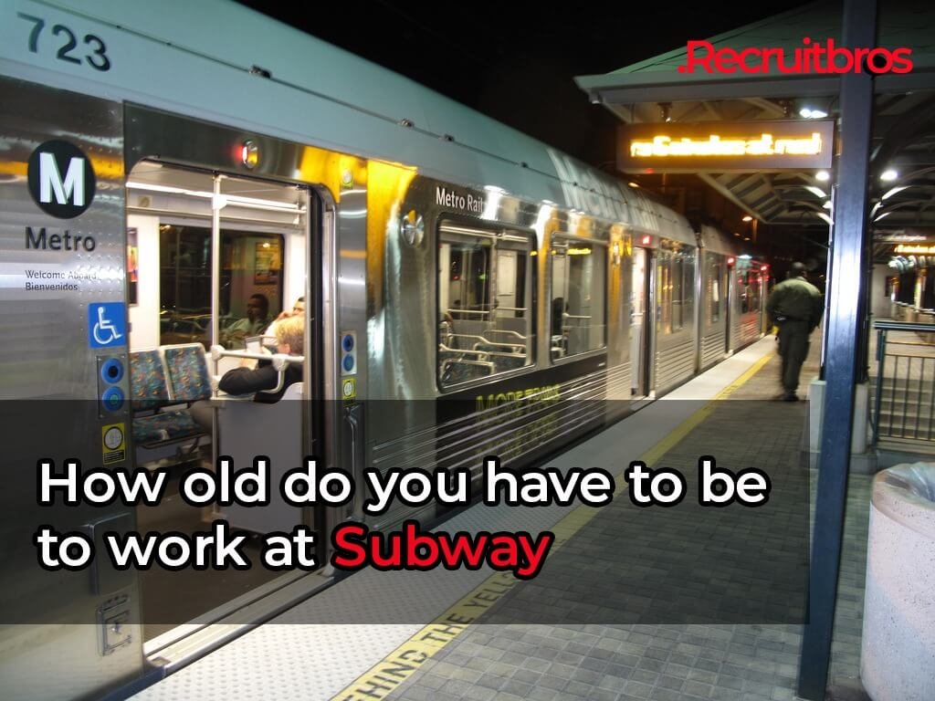 How old do you have to be to work at Subway?