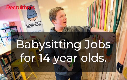 Babysitting job for 14 years old