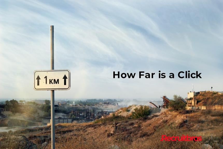 How Far Is A Click