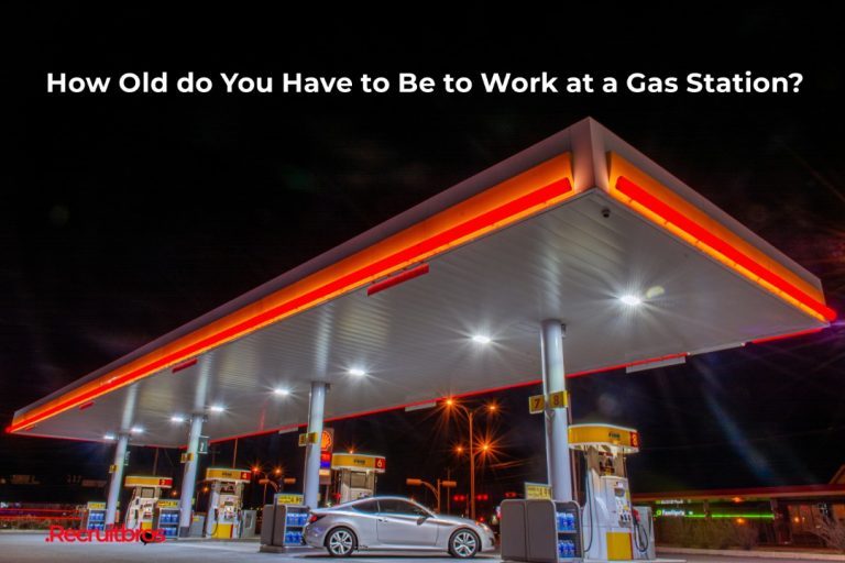 How Old do You Have to Be to Work at a Gas Station?
