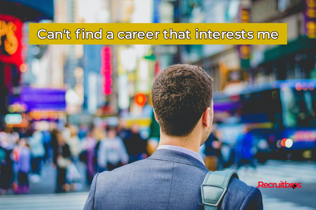Can't Find a Career that Interests Me