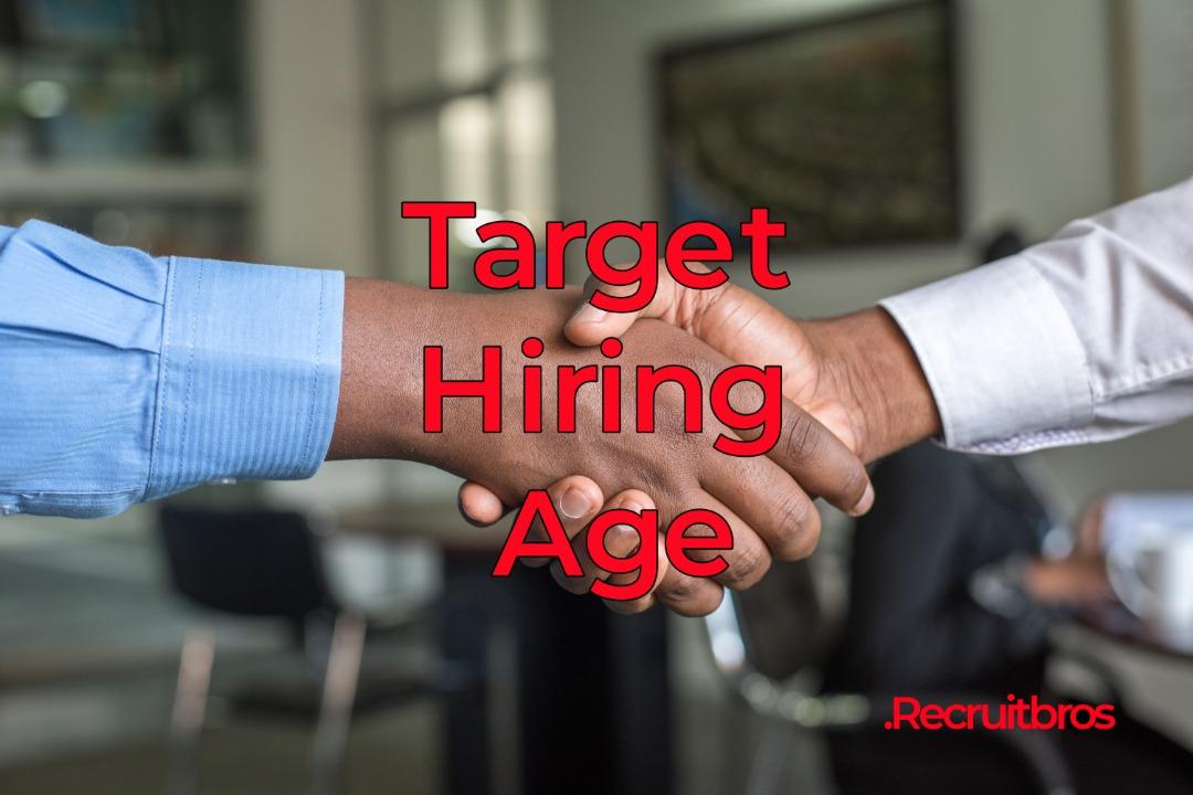 Target Hiring Age
