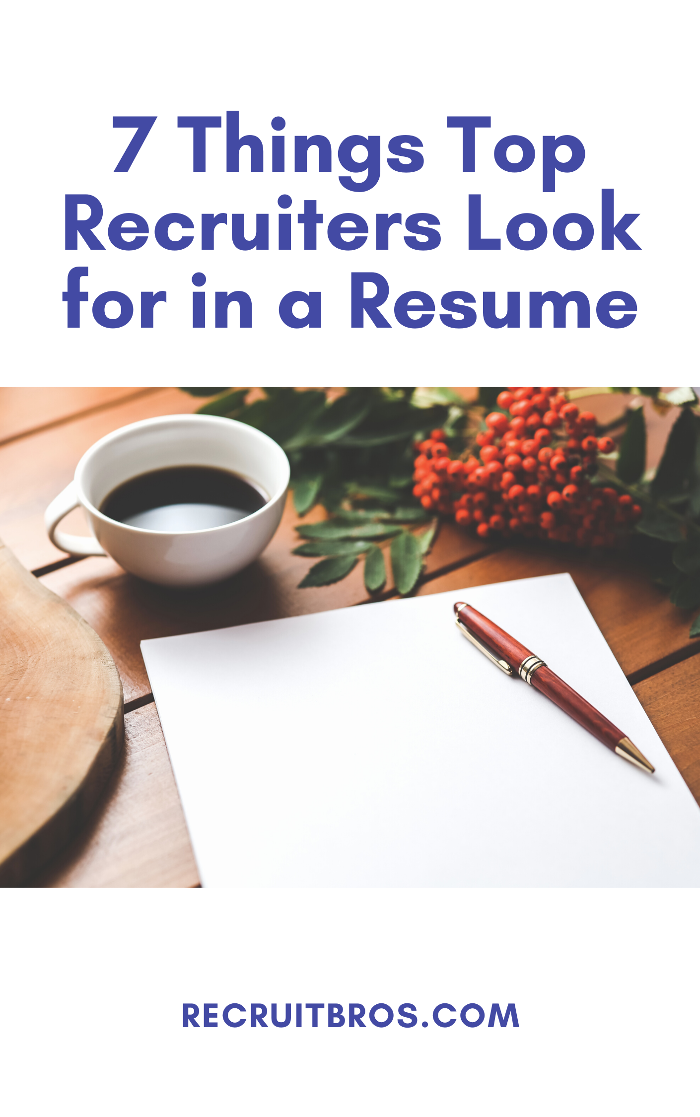 things top recruiters look for in a resume