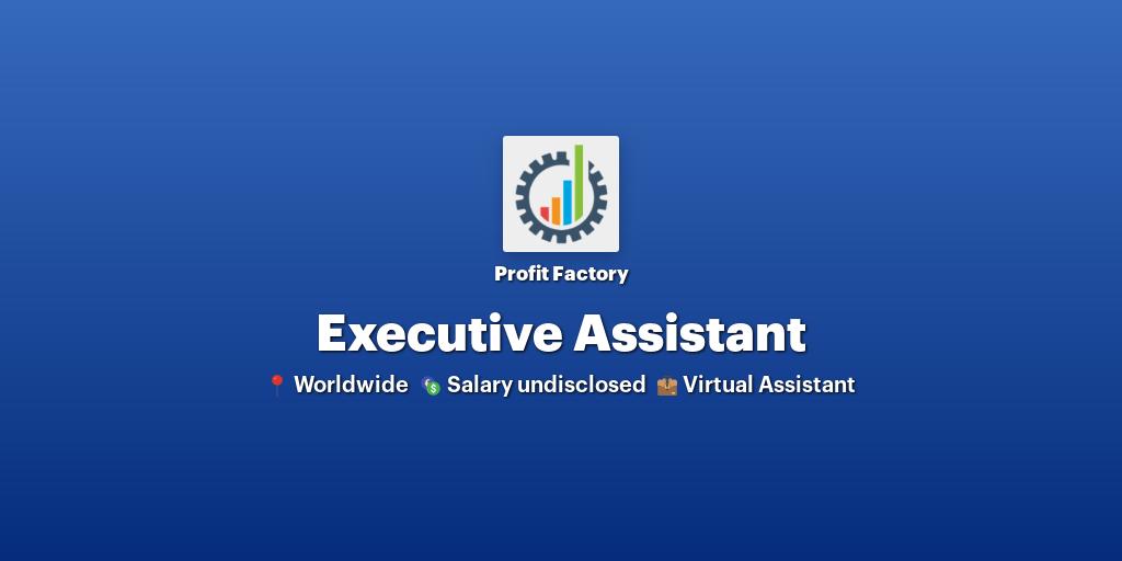 Executive Assistant at Profit Factory