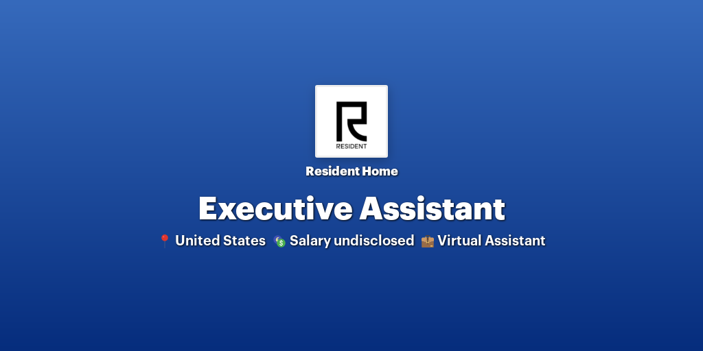 Executive Assistant at Resident Home