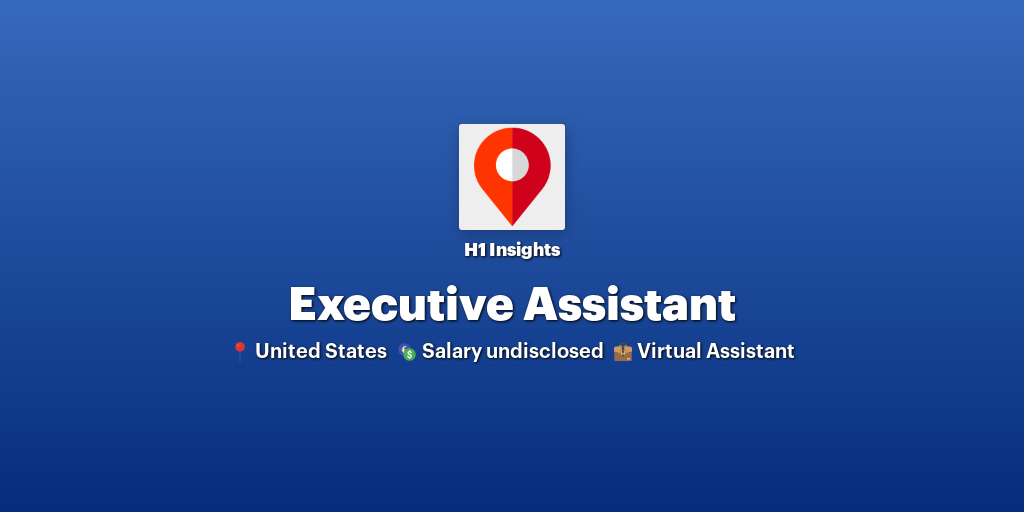 Executive Assistant at H1 Insights