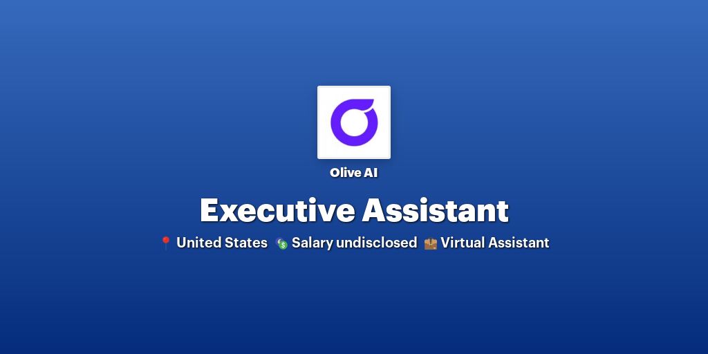 Executive Assistant at Olive AI